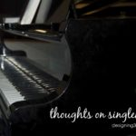 thoughts on singleness