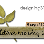 deliver me {day 2}