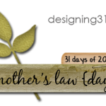 a mother's law {day 1}